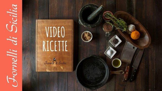 videoricette fornelli di sicilia